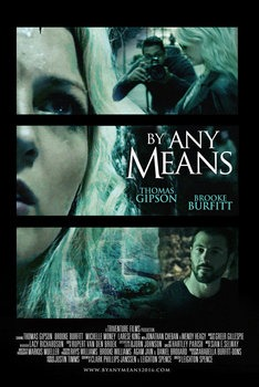 By Any Means 2017 izle